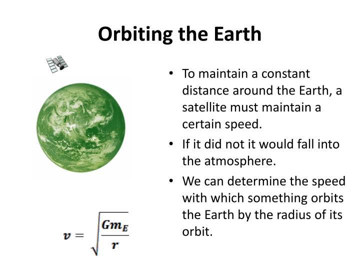 Orbiting the Earth