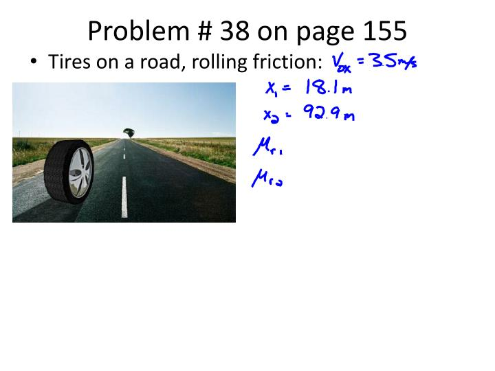 Problem # 38 on page 155
