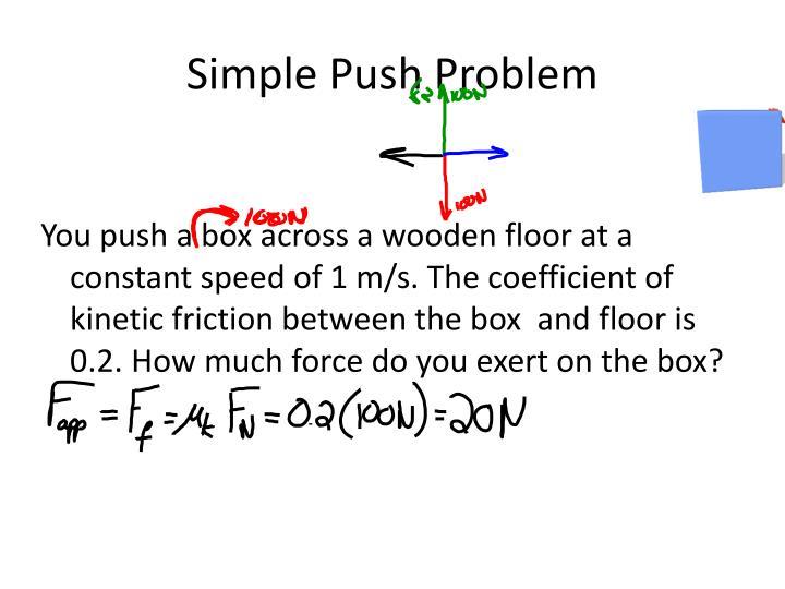 Simple Push Problem