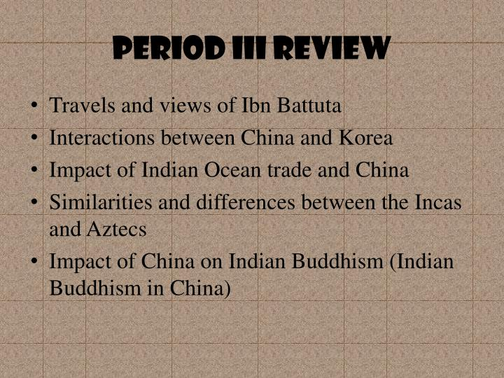 Period III Review