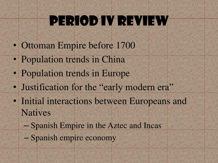 Period IV REVIEW