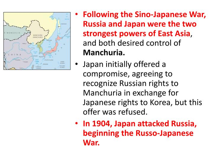 Following the Sino-Japanese War, Russia and Japan were the two strongest powers of East