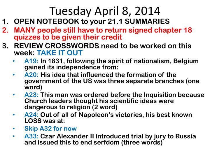 Tuesday April 8, 2014