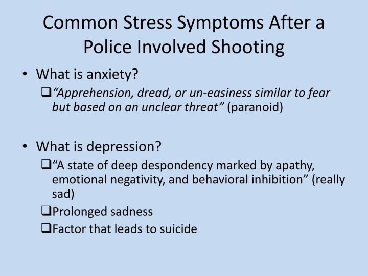 Common Stress Symptoms After a Police Involved Shooting