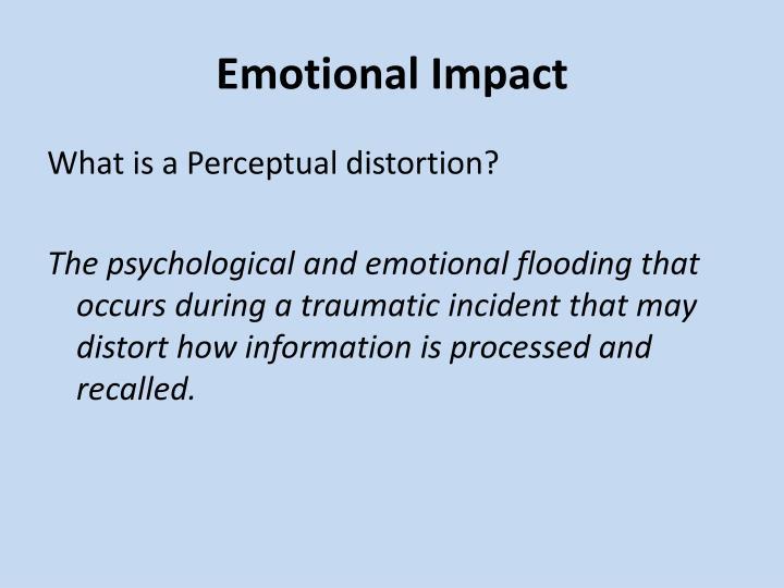 Emotional Impact