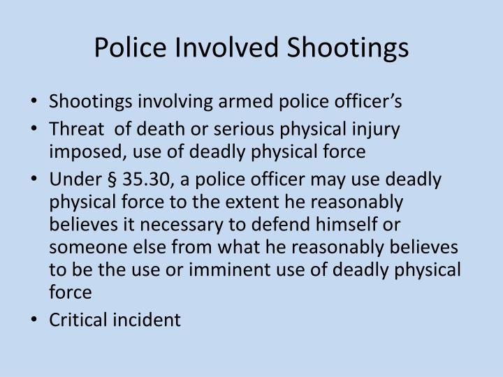 Police Involved Shootings
