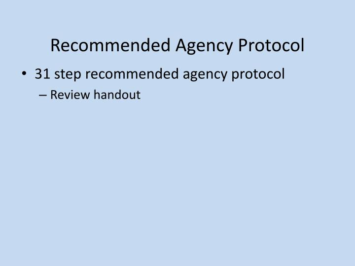 Recommended Agency Protocol
