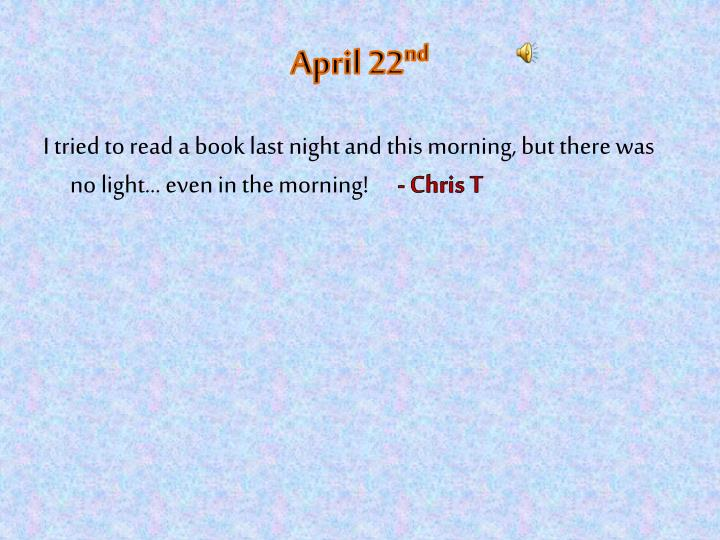 April 22