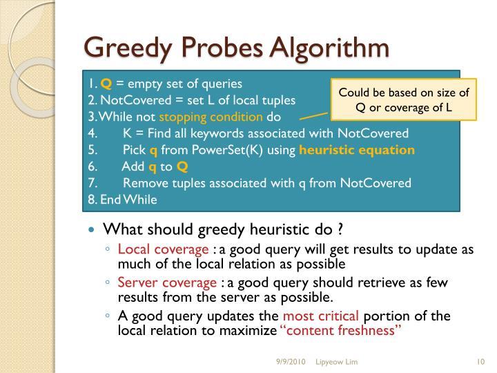 Greedy Probes Algorithm