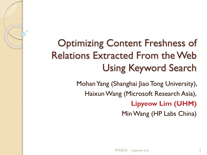 Optimizing Content Freshness of Relations Extracted From the Web Using Keyword Search