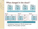 what changed in the cloud