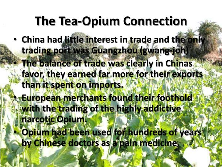 The Tea-Opium Connection