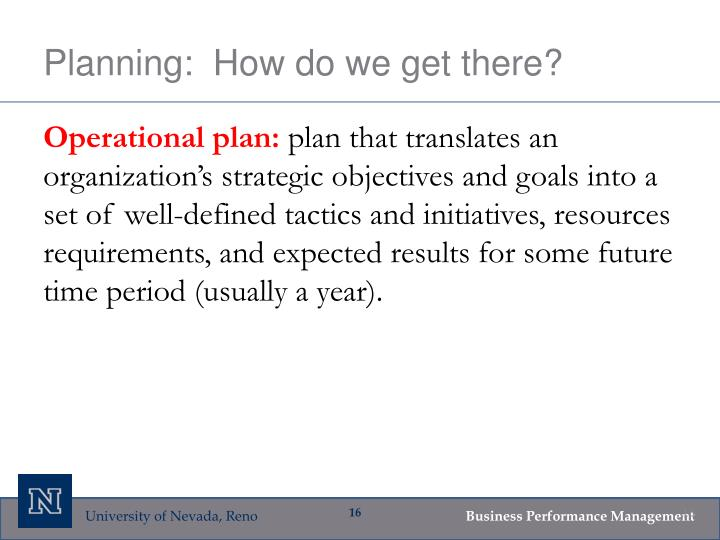Planning:  How do we get there?