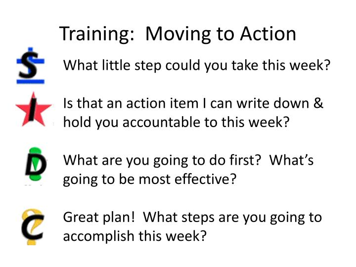 Training:  Moving to Action