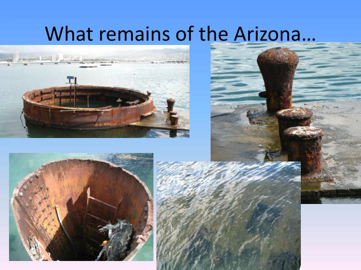 What remains of the Arizona…
