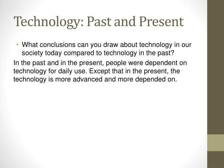 Technology: Past