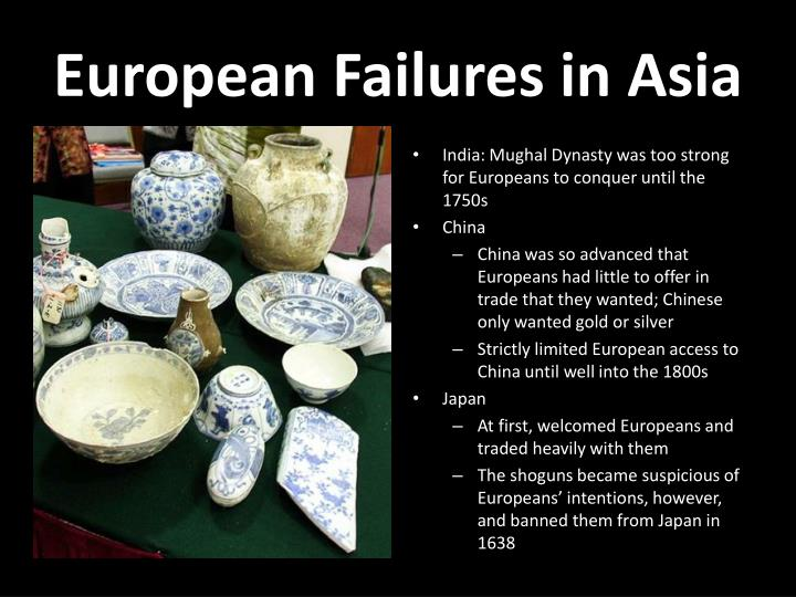 European Failures in Asia