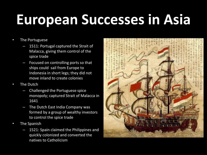 European Successes in Asia