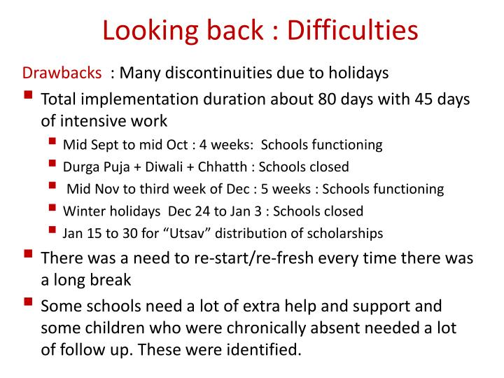 Looking back : Difficulties