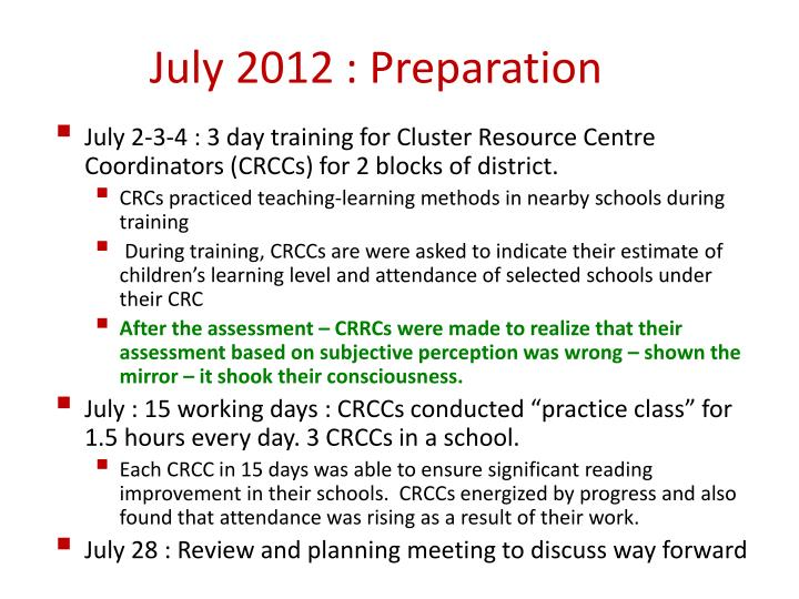 July 2012 : Preparation