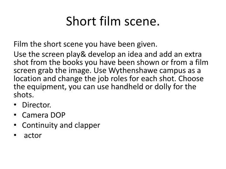 Short film scene.