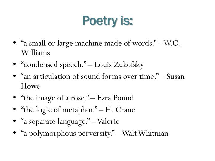 Poetry is: