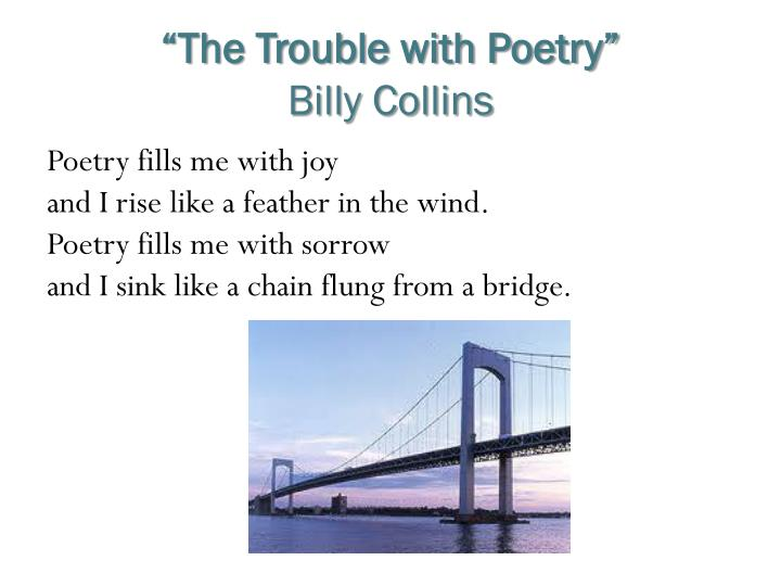 """""""The Trouble with Poetry"""""""