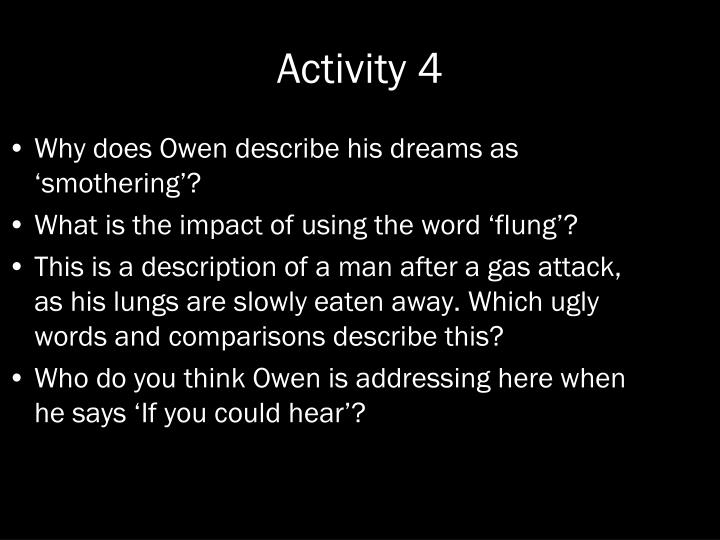 Why does Owen describe his dreams as 'smothering'?