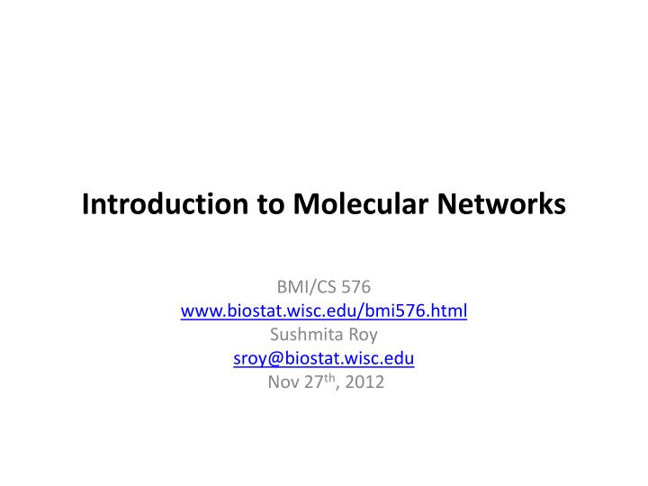 Introduction to Molecular