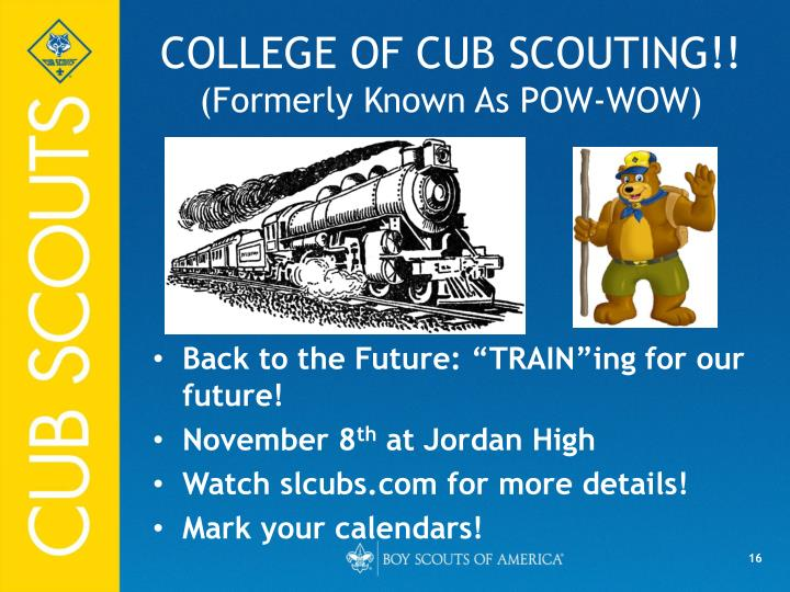 COLLEGE OF CUB SCOUTING!!