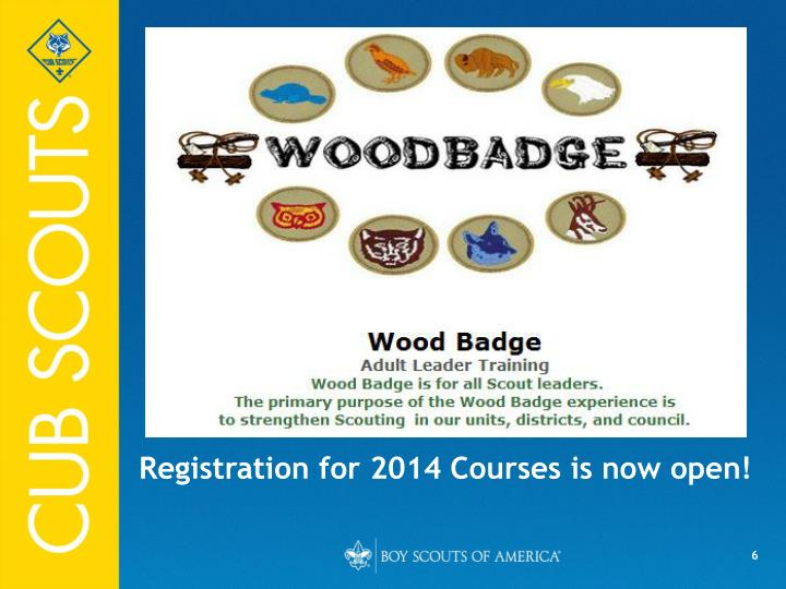 Registration for 2014 Courses is now open!