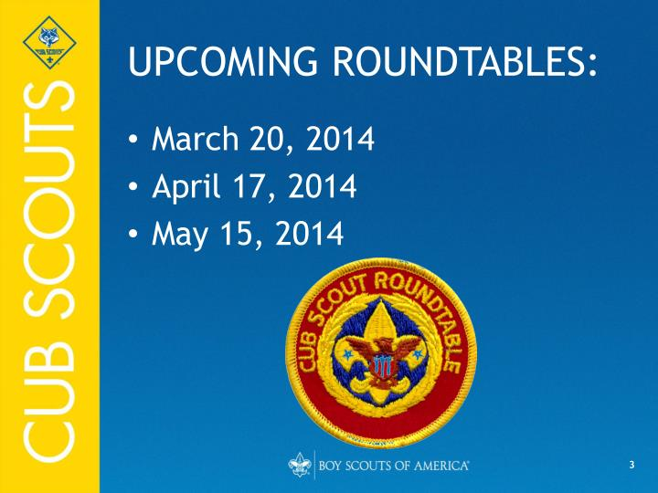 UPCOMING ROUNDTABLES: