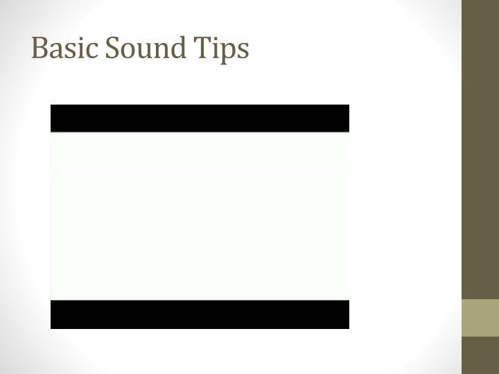 Basic Sound Tips