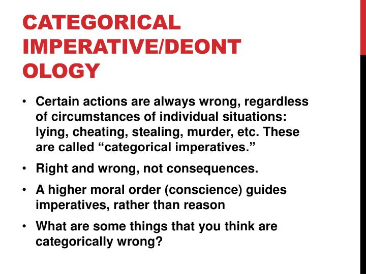 Categorical Imperative/Deontology