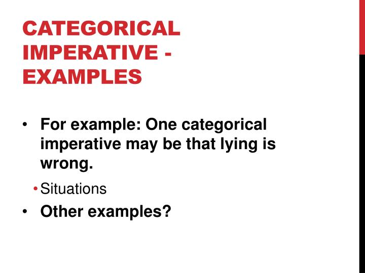 Categorical Imperative - Examples
