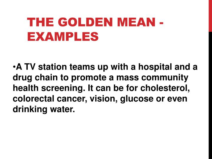 The Golden Mean - Examples