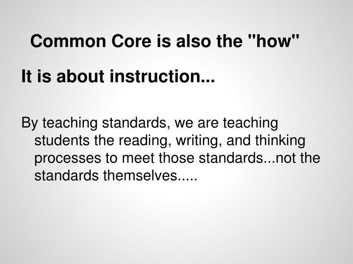 """Common Core is also the """"how"""""""