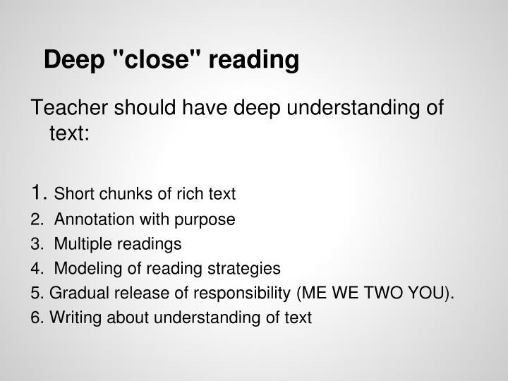 "Deep ""close"" reading"