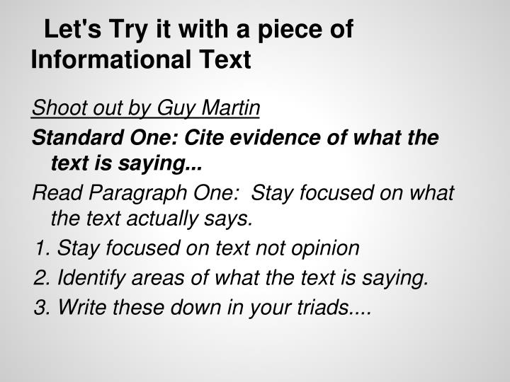 Let's Try it with a piece of Informational Text