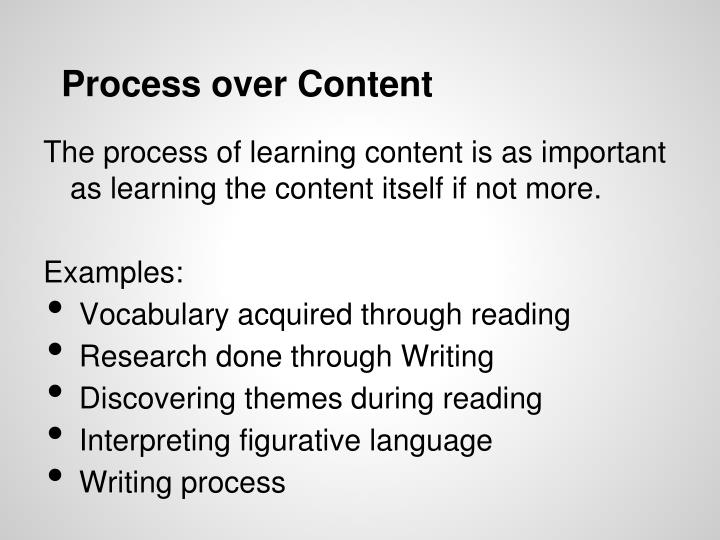 Process over Content
