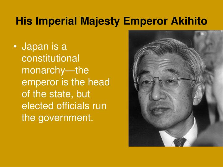His Imperial Majesty Emperor Akihito