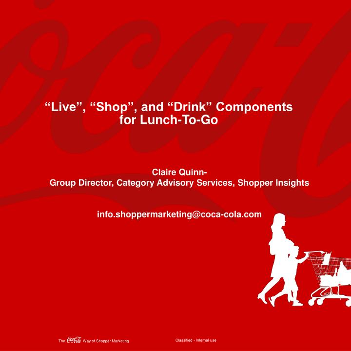 """""""Live"""", """"Shop"""", and """"Drink"""" Components for Lunch-To-Go"""