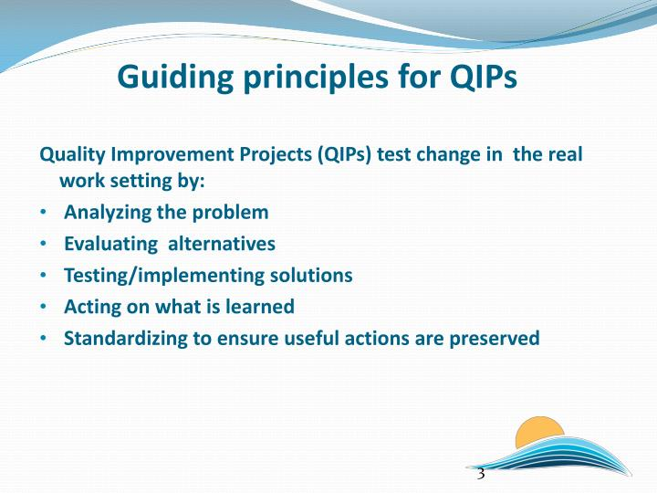 Guiding principles for QIPs