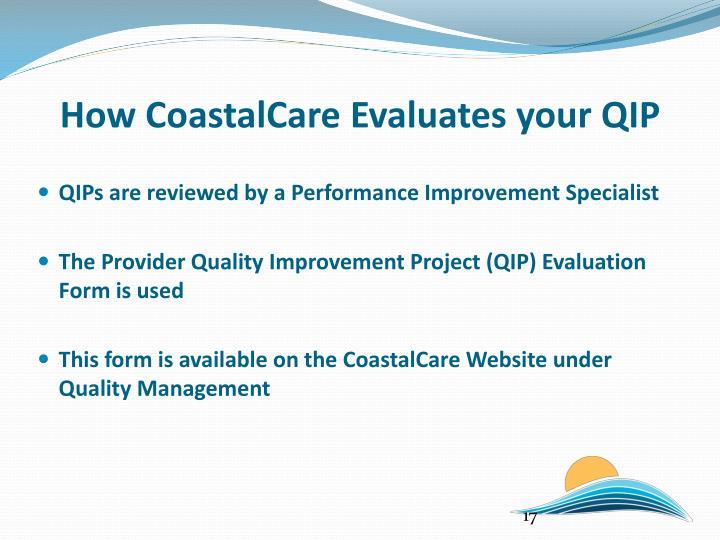 How CoastalCare Evaluates your QIP