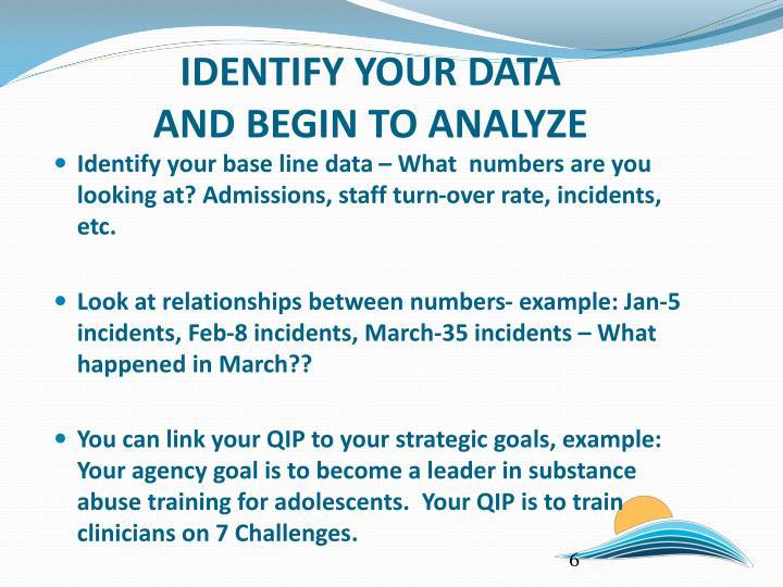 IDENTIFY YOUR DATA