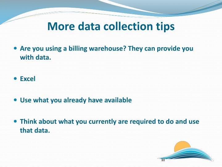 More data collection tips