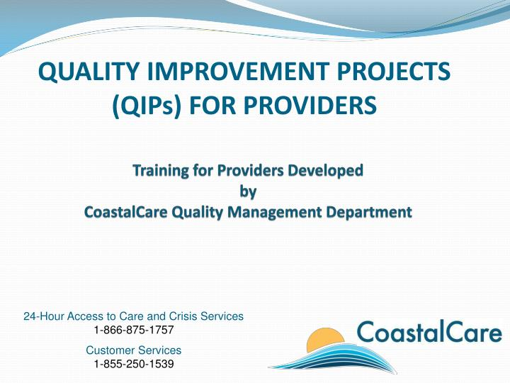 QUALITY IMPROVEMENT PROJECTS  (QIPs) FOR PROVIDERS