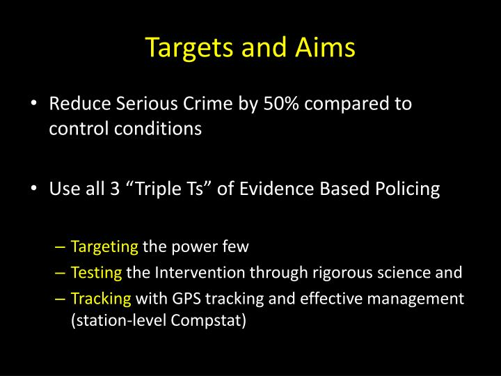 Targets and Aims