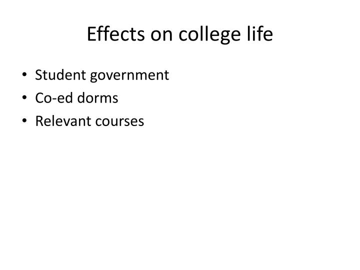 Effects on college life