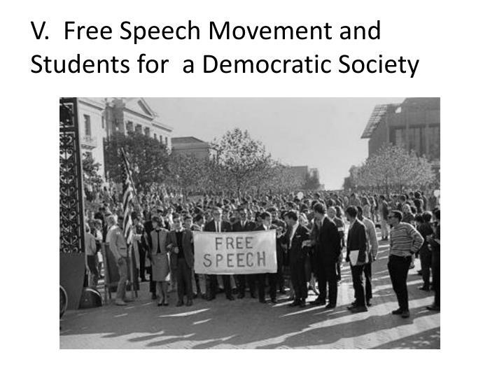 V.  Free Speech
